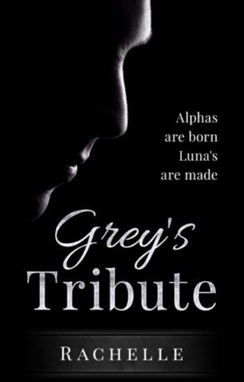 Grey's Tribute