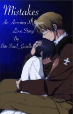 Mistakes - An America x Japan Love Story by Bite-Sized_Gazelle
