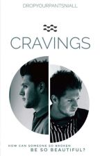 Cravings (Niall Horan) // AU by DropYourPantsNiall