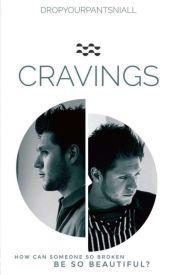 Cravings (Niall Horan) // AU by DropYourPantsNiall