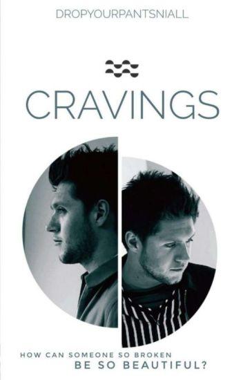 Cravings (Niall Horan) // AU [BOOK 1] (Editing)