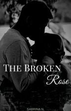 The Broken Rose (BWWM) by love_sabrina_07