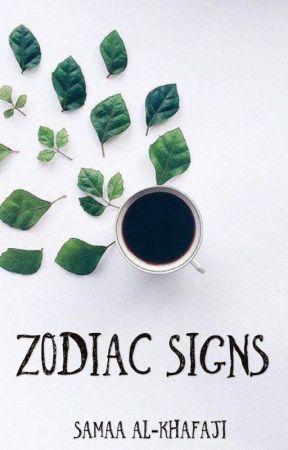 Zodiac Signs - mtl annoying - Wattpad