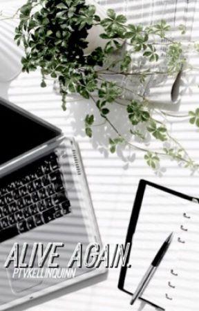 Alive Again. »kellic« (boyxboy) by 420junhui