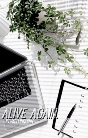 Alive Again. »kellic« (boyxboy)