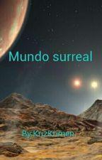 Mundo surreal  by KrizKrimen