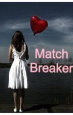 MatchBreaker by SageMcKenna