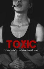 TOXIC [HUNHAN] by TheSeLu95