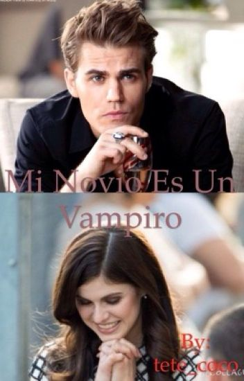 Mi novio es un vampiro