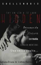 HIDDEN.Soy un Lío a tú lado(©). by LittleGirl0912