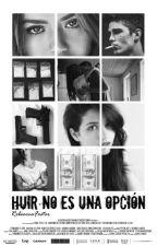 Huir No Es Una Opción  by RebeeccaFoster