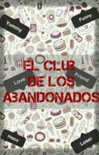 El Club De Los Abandonados by CarolinaGon_1D