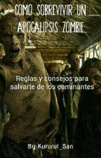 Como sobrevivir un Apocalipsis Zombie by Bootstrap_