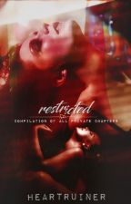 Restricted (Private Chapters) by heartruiner