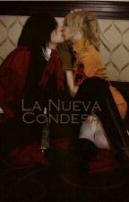 La Nueva Condesa by LunaNightrey