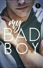 My Bad Boy by JazzSalazarCastillo