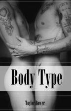 Body Type || l.s. by houislarrie
