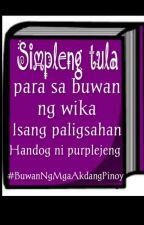 SIMPLENG TULA - ISANG PALIGSAHAN by purplejeng