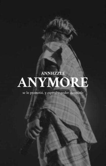 Anymore |j.b|