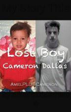 Lost Boy(Cameron Dallas and Nash Grier) by AmelPLUSCameron