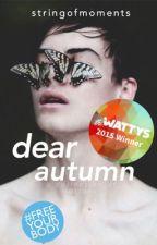 Dear Autumn by stringofmoments