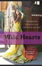 Wild Hearts / Raura |EDITANDO by gio-smile