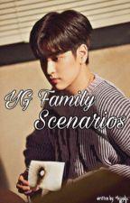 YG Family ⭐S C E N A R I O S⭐ by hjjydjc-