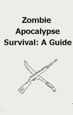 Zombie Apocalypse Survival: A Guide by Michael_septirymen