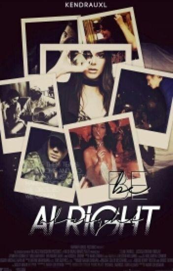 Be Alright ~ jb