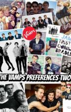 The Vamps Preferences TWO by katie1536