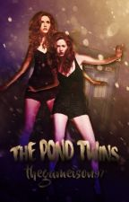 The Pond Twins // Doctor Who (Book 1 of The Glorious Series) ~Wattys 2017 by TheGameIsOn97
