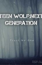 Teen Wolf: Next Generation by amyosorio123