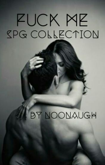 Fuck Me  [SPG COLLECTION]