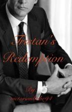 Tristan's Redemption (BWWM) by victorianbabe94