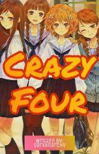 Crazy Four by DarkAnarchy