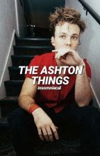 the ashton things | ashton irwin | italian by insomniacal