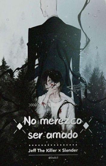 No merezco ser amado. [En Edición]