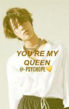 You're my queen - Yuta Nakamoto ; by -psychope