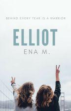 Elliot  #My life, My choice by pratz7