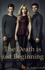 The Death is just Beginning by EdithLartell