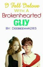 I Fell Inlove with a Brokenhearted Guy ( E D I T I N G ) by muhreeh