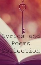 Lyrics & Poems Collection by frustratedwriter666