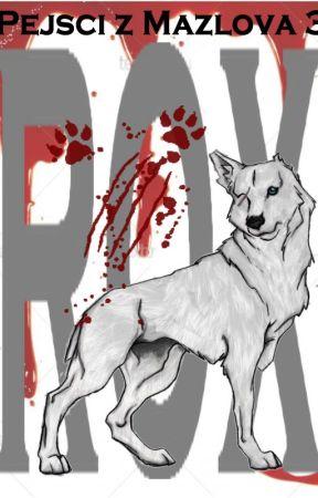 Pejsci z Mazlova 3 - Rox by Pejscizmazlova