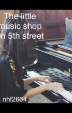 The little music shop on 5th street by nhf2604