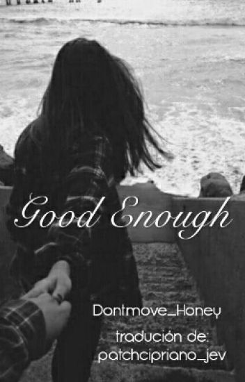 Good Enough-Luke Hemmings