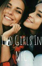 Two Girls in NYC ||✖ Parada✖ by _MrsUnicornio_