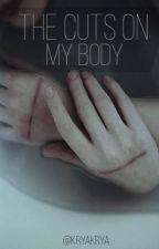 Порезы на моём теле by KryaKrya