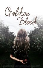 Golden Blood by Fobaye