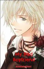 My Bad Boyfriend by eunoiamythest