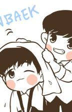 [oneshot - H] [ChanBaek] Ông xã , đừng giận nữa mà !!! by cherishcb